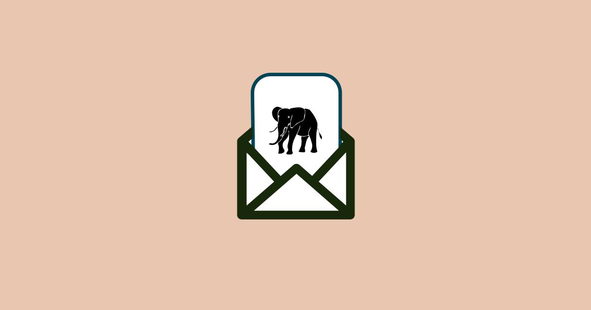 Join the Elephant newsletter
