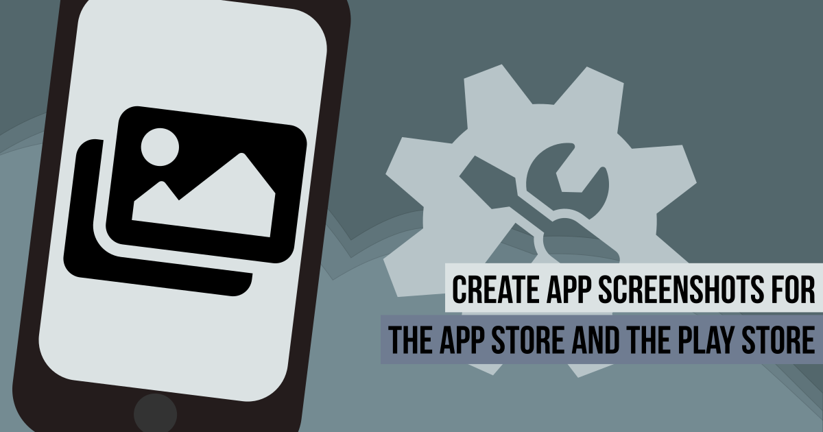 Create all your app screenshots