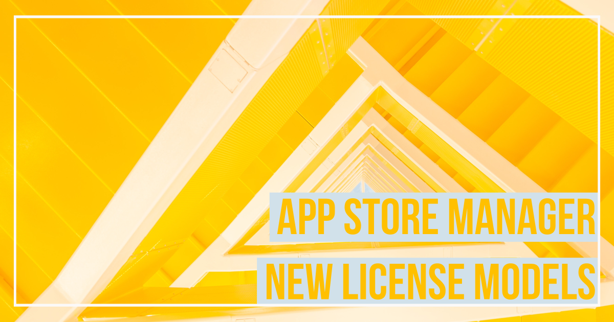 change of the App Store Manager license model