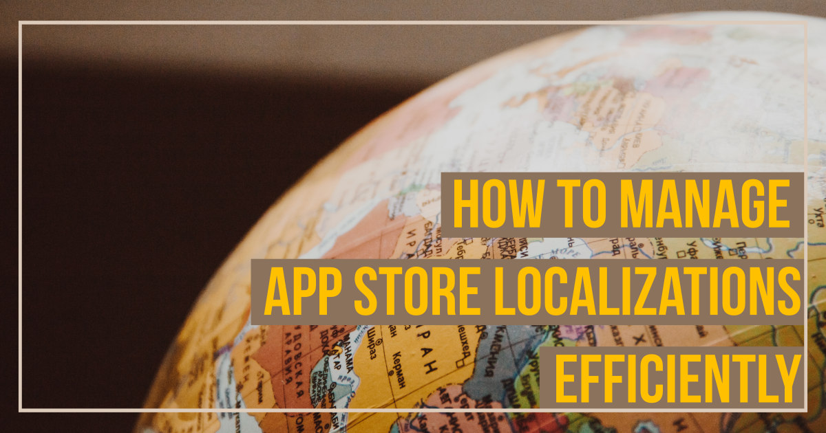 Manage App Store Localizations